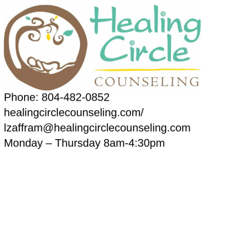 Contact Phone_ 804-482-0852 E-mail_ lzaffram@healingcirclecounseling.com Hours Monday – Thursday 8am-4_30pm